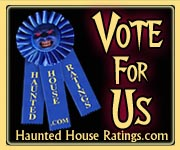 Vote for us at HauntedHouseRatings.com