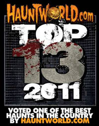 Cutting Edge Haunted House in Fort Worth, Texas Voted Top 13 for 2011 on HauntWorld.com!