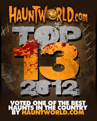 Voted Top 13 for 2012 on HauntWorld.com!