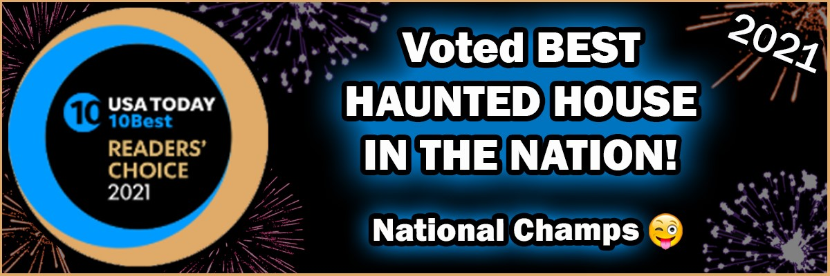 Cutting Edge Haunted House in Fort Worth, Texas Voted the #1 Best Haunted Attraction in the USA in 2021 by USA Today Reader's Choice!